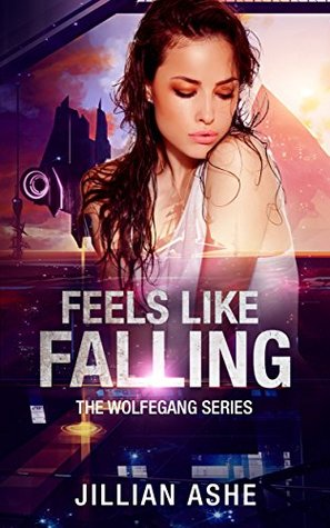 Feels Like Falling: a Wolfegang standalone novella (2.5) (the Wolfegang series)