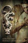 Devil's Twins by Lidia Calvano