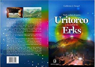 Todo sobre el cerro Uritorco y la ciudad de Erks