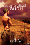 Controlled Burn by Erin McLellan