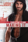 Making It (Ringside Romance, #3)