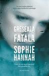 Greşeala Fatală by Sophie Hannah