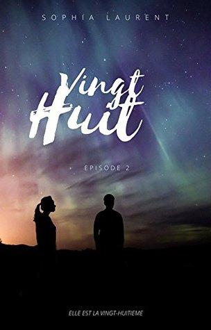 Vingt-huit - Episode 2