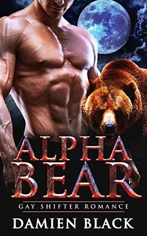 Alpha Bear: Gay Shifter Romance Descargas gratuitas de libros electrónicos para kindle fire