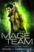 The Mage Team (Dragongods Saga, #1)