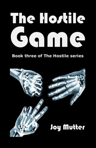 The Hostile Game by Joy Mutter