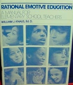 Rational-Emotive Education. A manual for elementary teachers