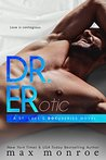 Dr. ER (St. Luke's Docuseries, #2)