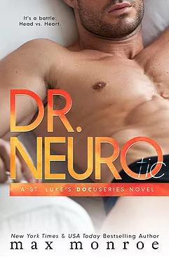 Dr. NEURO (St. Luke's Docuseries, #3)