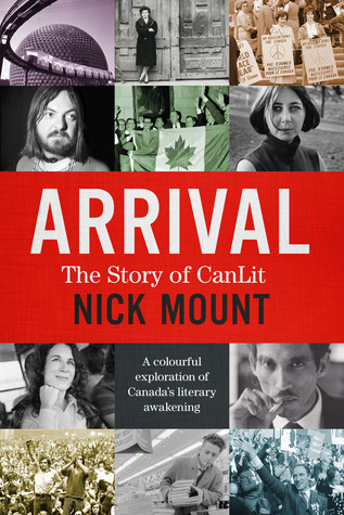 Arrival: The Story of CanLit