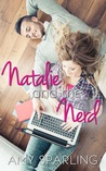Natalie and the Nerd by Amy Sparling