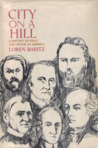 City On A Hill: A History Of Ideas And Myths In America