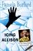 Icing Allison: A Jane Delaney Mystery, book 4 (Jane Delaney Mysteries, #4)