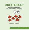 Code Green: Environmental Cartoons about the Environmental Emergency