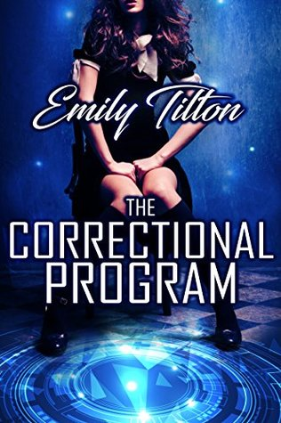 The Correctional Program (Corporate Correction Book 1)