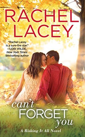 Can't Forget You by Rachel Lacey