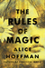 The Rules of Magic (Practical Magic, #0)