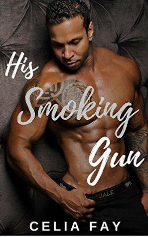 His Smoking Gun