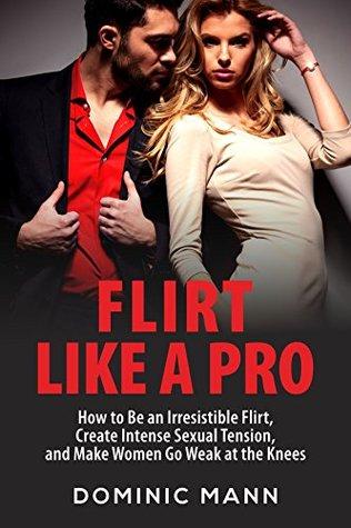 How To Flirt Like A Pro