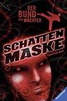 Der Bund der Wächter 3: Schattenmaske