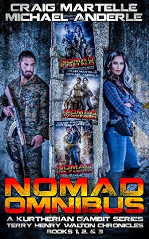 Nomad Omnibus 01: A Kurtherian Gambit Series (A Terry Henry Walton Chronicles Omnibus Book 1)