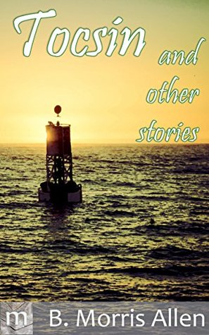 Toscin - and other stories