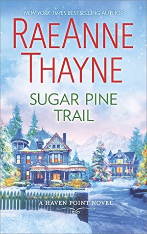 book cover: Sugar Pine Trail by RaeAnne Thayne