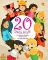 20 Cerita Asyik Pembangun Karakter Anak Muslim