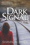 Dark Signal (Kate Fox, #2)