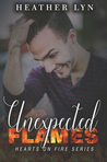 Unexpected Flames (Hearts on Fire #4)