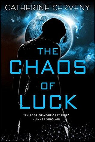 The Chaos of Luck (Felicia Sevigny #2)