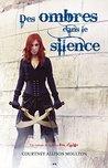 Des ombres dans le silence: Des ombres dans le silence (Feu d'ange)