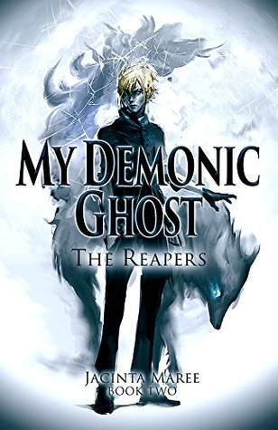 My Demonic Ghost: The Reapers 2