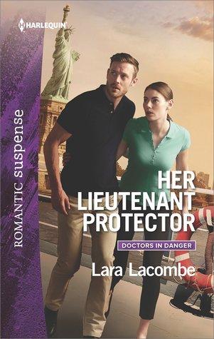 Her Lieutenant Protector(Doctors in Danger 3) (ePUB)