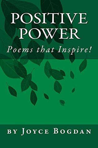 Positive Power: Poems that Inspire!