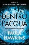 Dentro l'acqua by Paula Hawkins