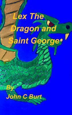 Lex The Dragon and Saint George