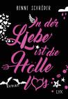 In der Liebe ist die Hölle los by Benne Schröder