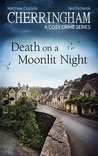 Cherringham - Death on a Moonlit Night: A Cosy Crime Series (Cherringham: Mystery Shorts Book 26)