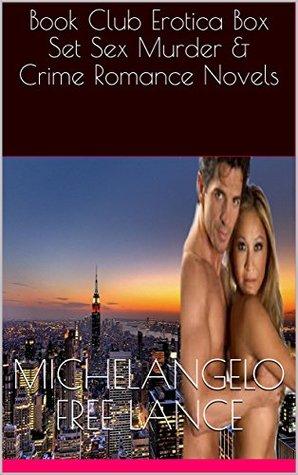 Book Club Erotica Box Set Sex Murder & Crime Romance Novels