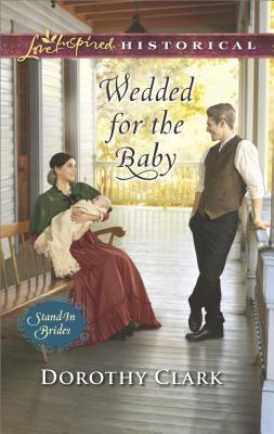 Wedded for the Baby (Stand-In Brides #2)