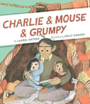 Charlie & Mouse & Grumpy (Charlie & Mouse, #2)