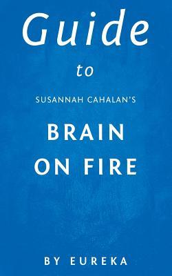 Guide to Susannah Cahalan's Brain on Fire