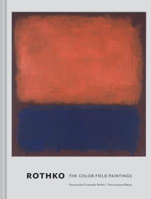 Rothko: The Color Field Paintings