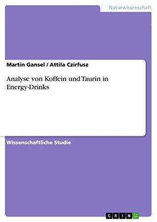 Analyse von Koffein und Taurin in Energy-Drinks