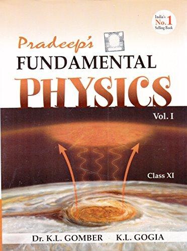 Pradeep's Fundamental Physics for Class 11 - Vol. 1 & 2