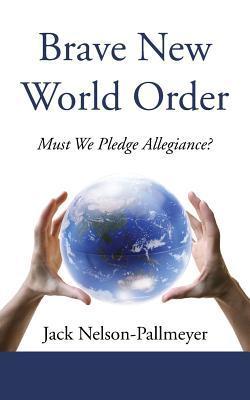 Brave New World Order
