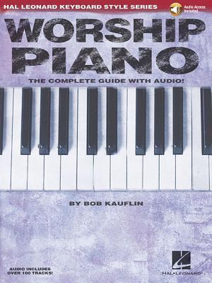 Worship Piano (Hal Leonard Keyboard Style Series)