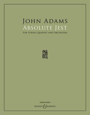 Absolute Jest: For String Quartet and Orchestra