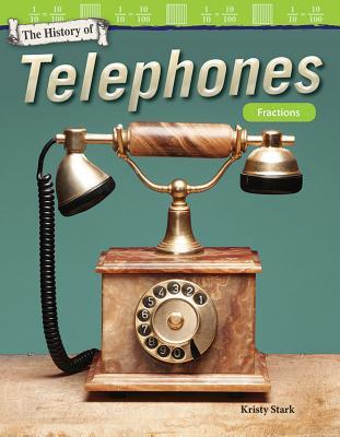 The History of Telephones: Fractions (Grade 4)